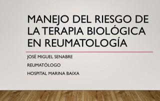 Manejo del riesgo de la terapia biológica en Reumatología