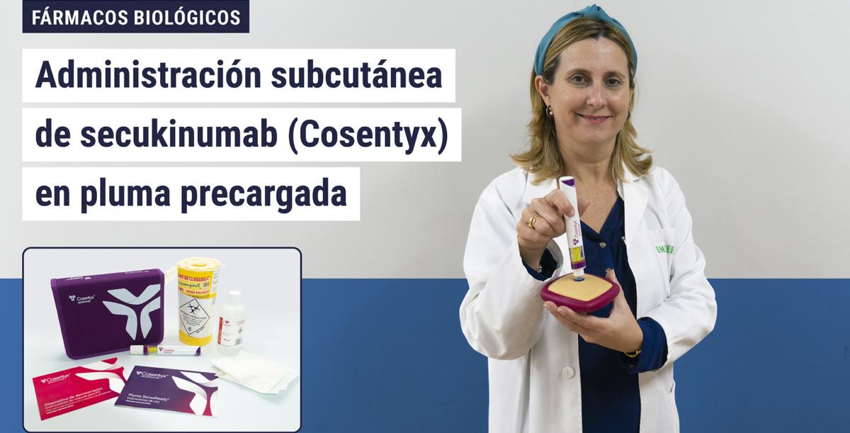 Administración subcutánea de secukinumab (Cosentyx) en pluma precargada