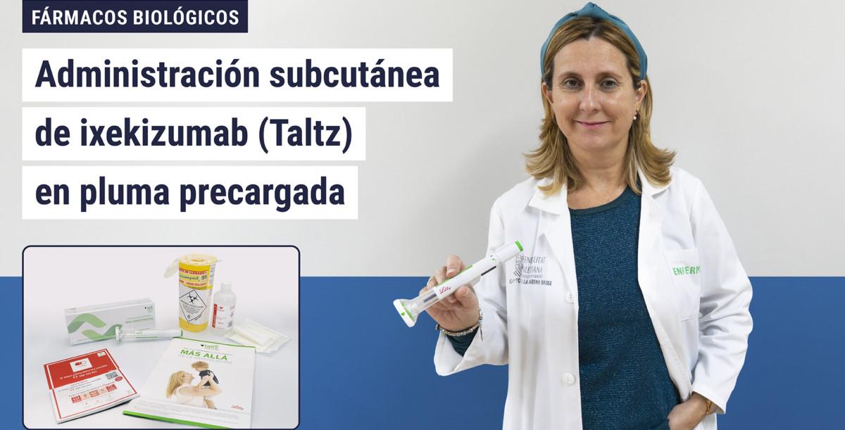Administración subcutánea de ixekizumab (Taltz) en pluma precargada