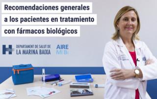 Recomendaciones generales a los pacientes en tratamiento con fármacos biológicos y biotecnológicos