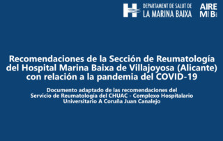 Recomendaciones de la Sección de Reumatología del Hospital Marina Baixa de Villajoyosa (Alicante) con relación a la pandemia del COVID-19