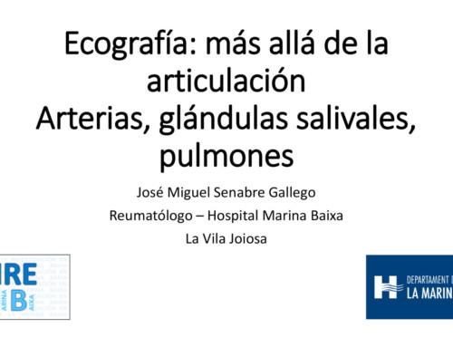 Ecografía: más allá de la articulación. Arterias, glándulas salivales, pulmones