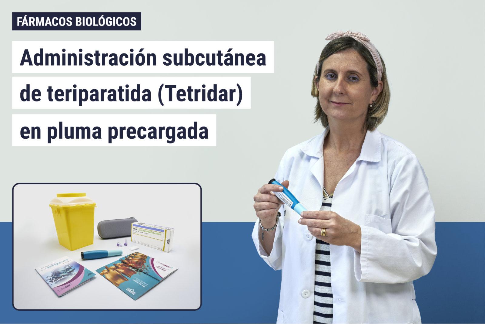 Administración subcutánea de teriparatida (tetridar) en pluma precargada