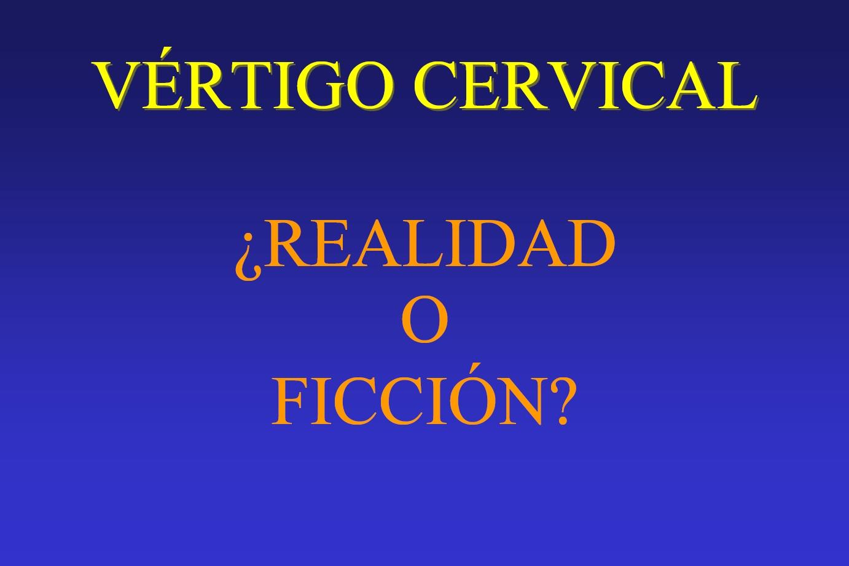 Vértigo cervical: ¿Realidad o ficción?