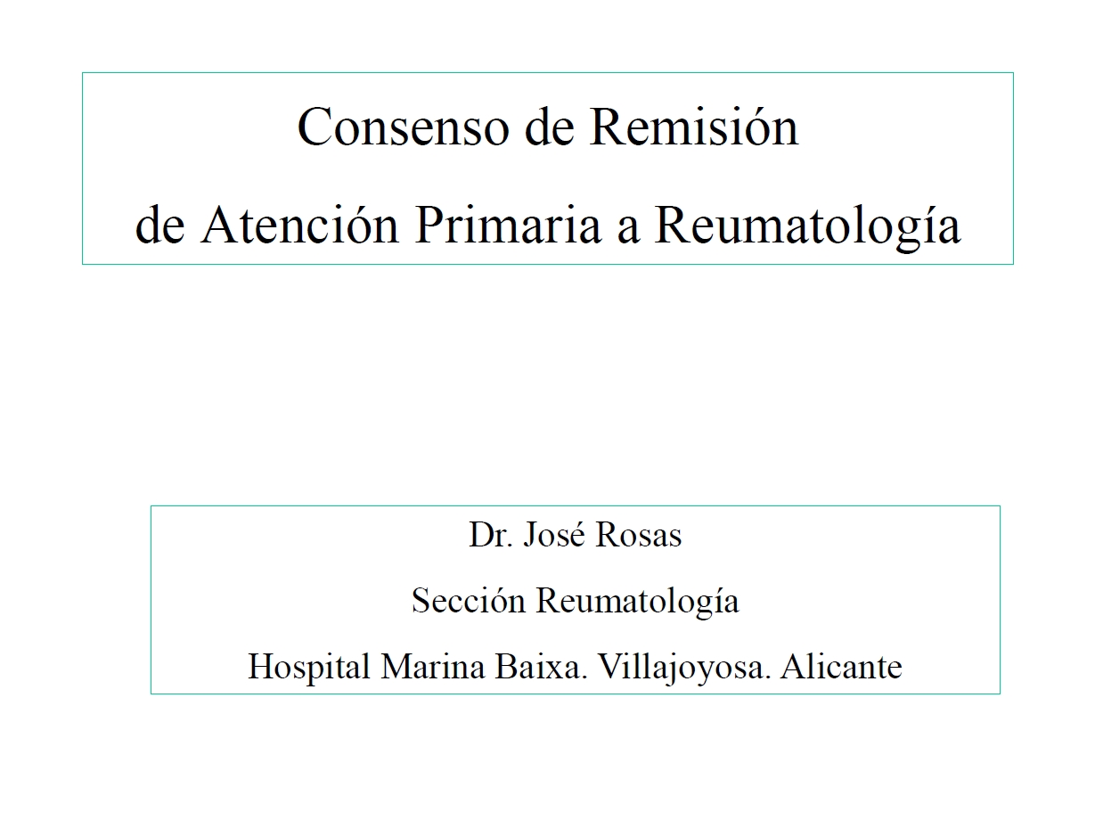 Consenso de remisión de Atención Primaria a Reumatología