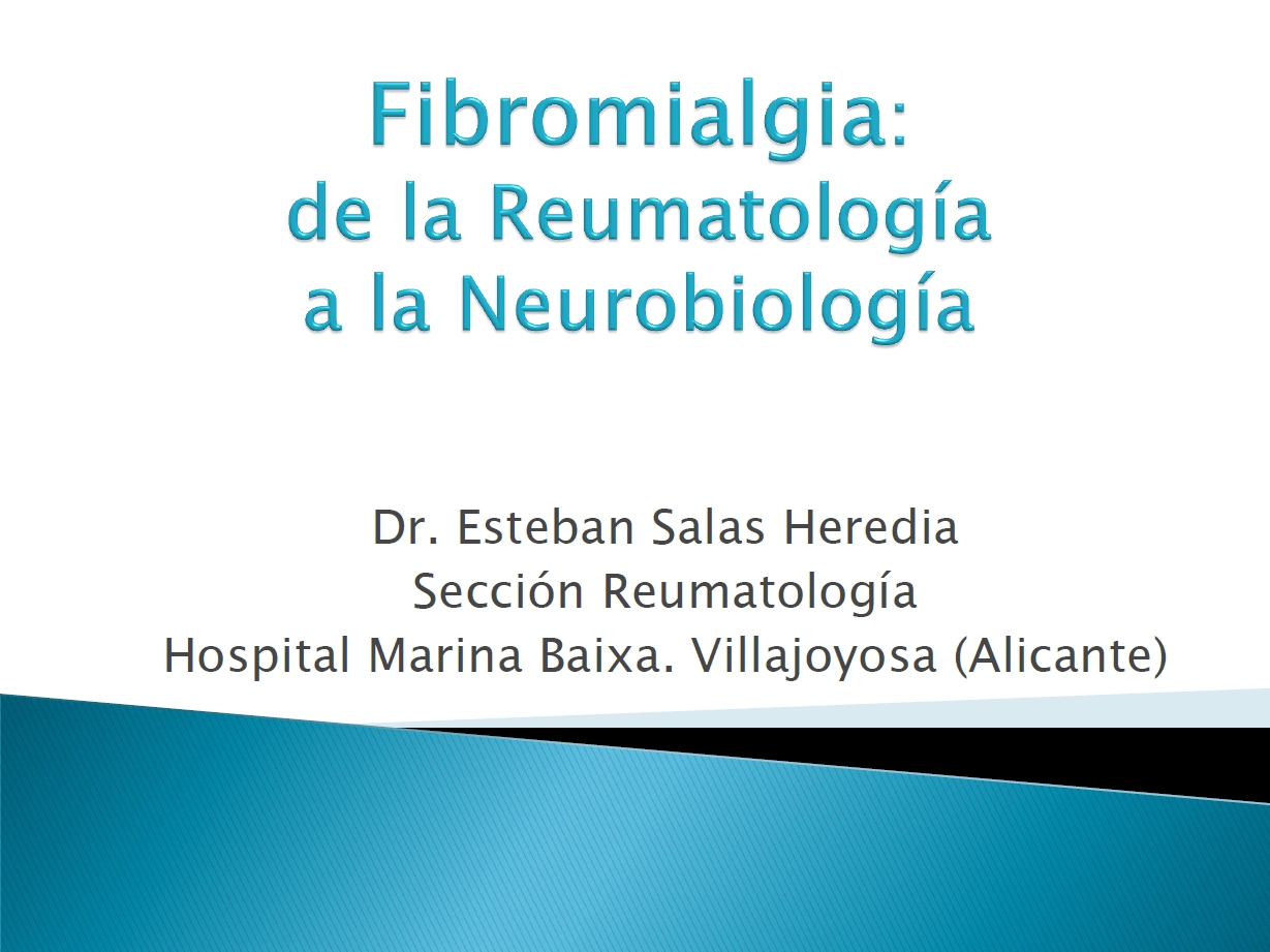 Fibromialgia: de la Reumatología a la Neurobiología